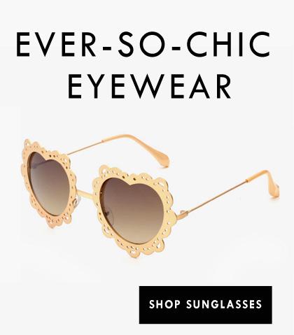 Ever-so-chic Eyewear