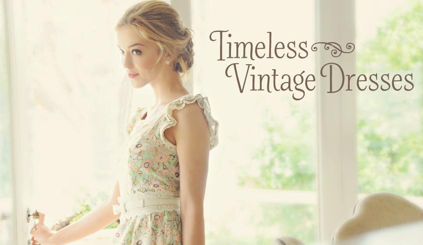 Timeless vintage dresses
